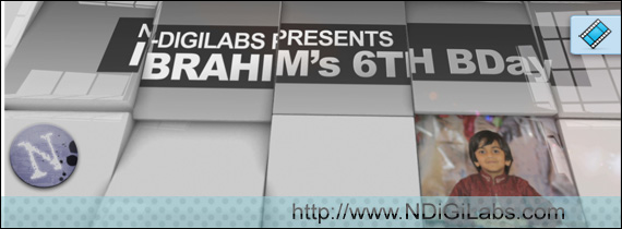 NDiGiLabs | Ibrahim's 6th Birthday Video Intro