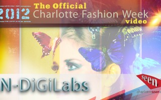 NDiGiLabs | The Official 2012 Charlotte Fashion Week Video