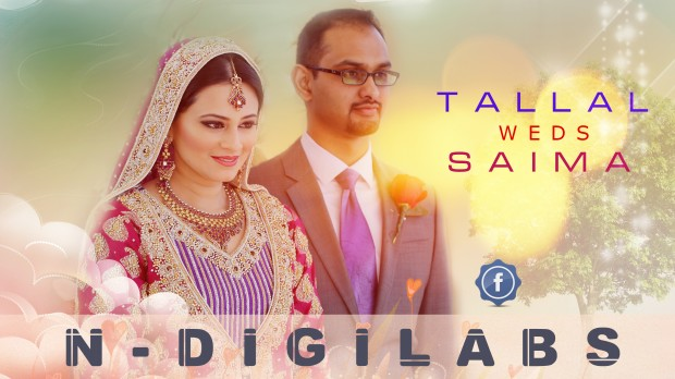 NDiGiLabs | Talal and Saima's Wedding Feature Film