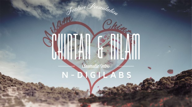 NDIGILABS   Nilam and Chintan's Cinematic Wedding Intro